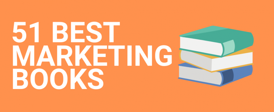 51 BEST Marketing Books Of All Time [2021 Update]
