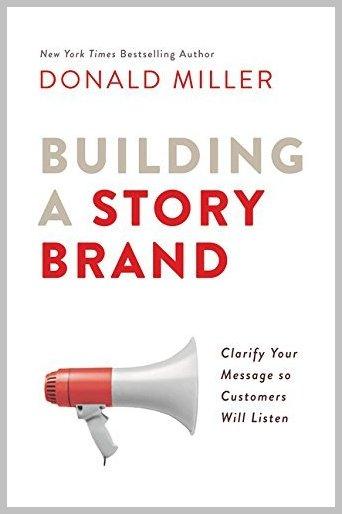 Building a Story Brand Marketing Book