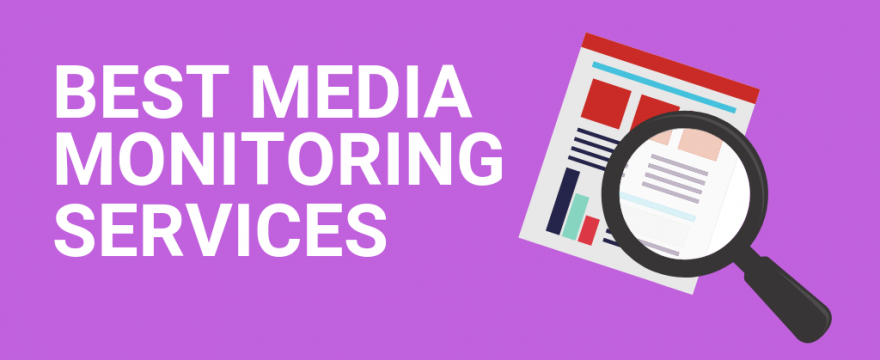 19 Best Media Monitoring Services for Small Business