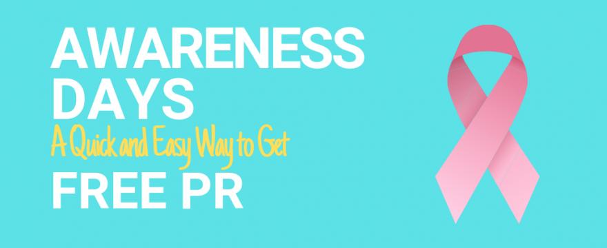 Awareness Days: A Quick & Easy Way to Get Free PR