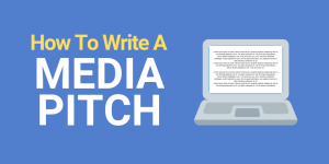 How to write a media pitch