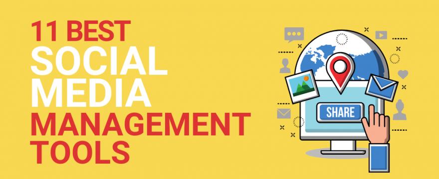 11 BEST Social Media Management Tools [2021]